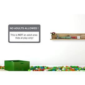 image-No Adults Allowed This Is Not an Adult Area Kids at Play Only Wall Sticker Happy Larry Size: Medium, Colour: Grey