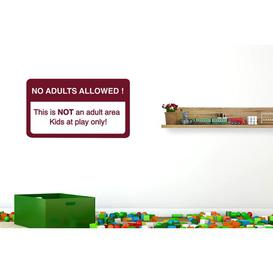image-No Adults Allowed This Is Not an Adult Area Kids at Play Only Wall Sticker Happy Larry Size: Medium, Colour: Burgundy