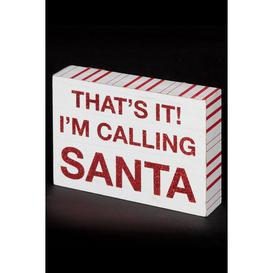 image-Im Calling Santa Decorative Plaque