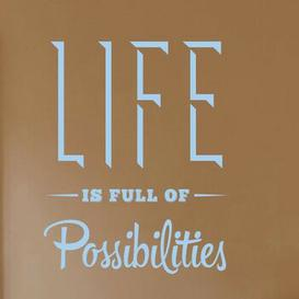 image-Life Is Full of Possibilities Wall Sticker