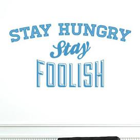 image-Stay Hungry Stay Foolish Wall Sticker East Urban Home Colour: Light Blue, Size: Medium